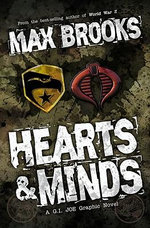 G.I. Joe : Hearts & Minds - Max Brooks