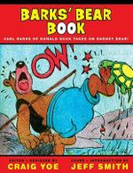 Carl Barks Big Book of Barney Bear - Craig Yoe