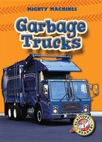 Garbage Trucks - Mary Lindeen