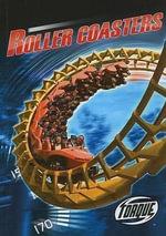 Roller Coasters : World's Fastest Series - Denny Von Finn