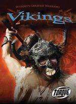 Vikings : Torque: History's Greatest Warriors (Library) - Peter Anderson