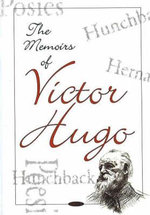 The Memoirs of Victor Hugos - Victor Hugo