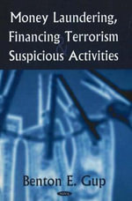 Money Laundering, Financing Terrorism and Suspicious Activities :  Tracking Vulnerabilities at the Sector Level