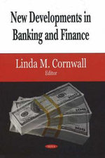 New Developments in Banking and Finance