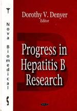 Progress in Hepatitis B Research