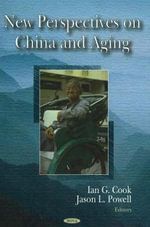 New Perspectives on China and Aging