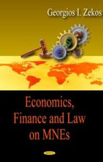 Economics, Finance and Law on MNEs : Towards an Equitable 'Well Off' Society