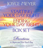 Starting Your Day Right/Ending Your Day Right : Devotions to Begin and End Each Day - Joyce Meyer