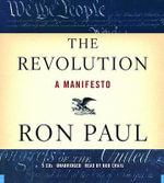 The Revolution : A Manifesto - Ron Paul