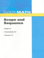 Saxon Math Scope and Sequence : Grades K-8 - Saxon Publishers