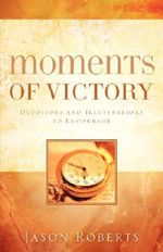 Moments of Victory - Jason Roberts