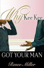 Why Kee Kee Got Your Man : The Great War to the Stock Market Crash - American... - Renee Miller