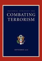 National Strategy for Combating Terrorism : How to Unleash the Economic Boom America Needs in ... - George W Bush