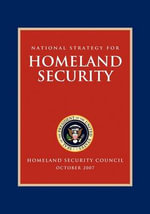 National Strategy for Homeland Security : Homeland Security Council - George W Bush