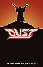 Dust : The Complete Graphic Novel in FULL COLOR - Alan Close