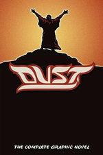 Dust : The Complete Graphic Novel - Alan Close