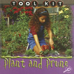 Plant and Prune : Tool Kit Series - Patty Whitehouse