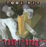 Take It Apart : Tool Kit Series - Patty Whitehouse