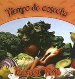 Tiempo de Cosecha/Harvest Time - Ted Schaefer