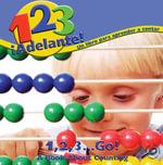 1,2,3.Iadelante!un Libr Para Aprender a Contar (1,2,3go : A Book about Counting) :  A Book about Counting) - Marcia S. Freeman