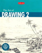 The Art of Drawing 2 - William F. Powell