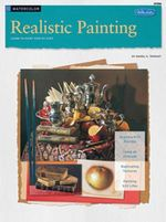 Realistic Painting : Watercolor - Learn to Paint Step by Step - Daniel K Tennant