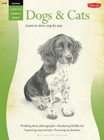 Dogs & Cats  : Learn to Draw Step by Step - Nolon Stacy
