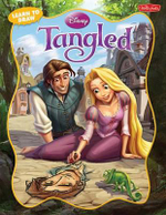 Learn to Draw Disney's Tangled :  Learn to Draw Rapunzel, Flynn Rider, and Other Characters from Disney's Tangled Step by Step! - Heather Knowles