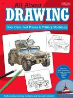 Cool Cars, Fast Planes & Military Machines : Learn How to Draw More Than 40 High-powered Vehicles Step by Step - Tom LaPadula