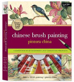 Chinese Brush Painting : A Complete Painting Kit for Beginners - Rebecca Yue