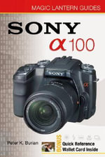 Sony DSLR A100 - Peter K. Burian