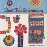 Donna Kooler's Kool Felt Embroidery - Donna Kooler
