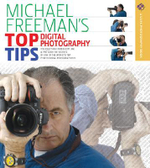 Michael Freeman's Top Digital Photography Tips : Nikon D60 - Michael Freeman