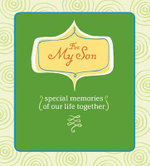 For My Son : Special Memories of Our Life Together - Deborah Morganthal