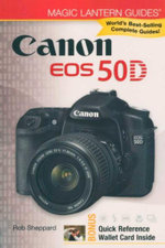 Canon EOS 50D : Magic Lantern Guides - Rob Sheppard