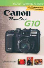 Canon Powershot G10 : Canon Powershot G10 - Jason Schneider