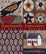 Punchneedle Embroidery : 40 Folk Art Designs :  40 Folk Art Designs - Barbara Kemp
