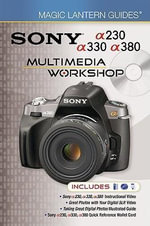 Sony A230/a330/a380 Multimedia Workshop : Sony a230/a330/a380 Multimedia Workshop