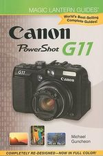 Canon Powershot G11 : Canon Powershot G11 - Michael A. Guncheon