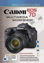 Canon EOS 7D Multimedia Workshop : Magic Lantern Guides - Lark Books