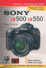 Sony a500/a550 : Magic Lantern Guides - Peter K. Burian