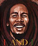 I and I : Bob Marley - Tony Medina