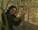 Irena's Jars Of Secrets - Marcia Vaughan