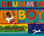 Drummer Boy of John John : A Folk Tale from Papua New Guinea - Mark Greenwood