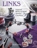 Links : Inspired Bead and Wire Jewelry Creations - Jean Yates