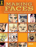 Making Faces : Drawing Expressions for Comics and Cartoons - 8Fish