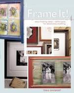 Frame It! - Tonia Davenport