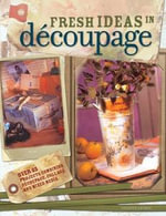 Fresh Ideas in Decoupage - Colette George