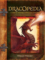 Dracopedia : A Guide to Drawing the Dragons of the World - William O'Connor