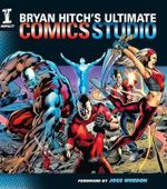 Bryan Hitch's Ultimate Comics Studio - Bryan Hitch